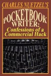 Pocketbook Writer: Confessions of a Commercial Hack - Charles Nuetzel