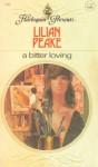 A Bitter Loving - Lilian Peake