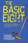 The Basic Eight - Daniel Handler