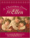 A Christmas Dress For Ellen - Thomas S. Monson