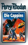 "Perry Rhodan 47: Die Cappins (Silberband): 3. Band des Zyklus ""Die Cappins"" (Perry Rhodan-Silberband) (German Edition) - Clark Darlton, H. G. Ewers, Hans Kneifel, William Voltz, Johnny Bruck"