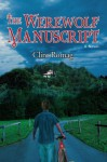 The Werewolf Manuscript - Clint Romag