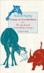 Genau-so-Geschichten oder Wie das Kamel seinen Höcker kriegte - Rudyard Kipling