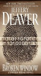 The Broken Window: A Lincoln Rhyme Novel - Jeffery Deaver