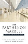 The Parthenon Marbles: The Case for Restitution - Christopher Hitchens