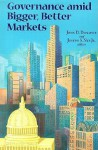Governance Amid Bigger, Better Markets - John D. Donahue, Joseph S. Nye Jr.
