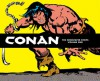 Conan: Newspaper Strips Volume 1 - Roy Thomas, Doug Moench, John Buscema, Ernie Chan, Alfredo Alcala, Ruby Nebres, Various