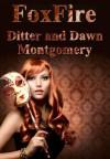 FoxFire (Dark Talisman) - Dawn Montgomery, Ditter