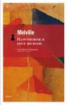 Hawthorne e seus musgos - Herman Melville