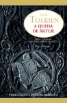 A Queda de Artur - J.R.R. Tolkien