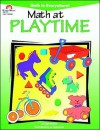 Math at Playtime - Jo Ellen Moore