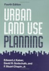 Urban Land Use Planning - F. Stuart Chapin, Edward J. Kaiser, David R. Godschalk