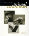 Principles of Animal Cognition - William Roberts