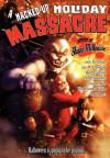 A Hacked-Up Holiday Massacre - Bentley Little, Lee Thomas, Jack Ketchum, Nate Southard