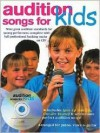 Audition Songs for Kids [With CD] - Amsco Publications, Jack Long