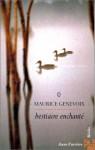 Bestiaire Enchanté - Maurice Genevoix