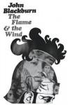 The Flame and The Wind - John Blackburn