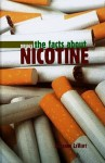 The Facts About Nicotine (Drugs) - Suzanne LeVert