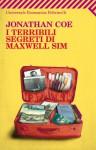 I terribili segreti di Maxwell Sim (Universale economica) (Italian Edition) - Jonathan Coe, D. Vezzoli