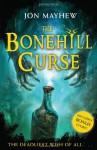 The Bonehill Curse - Jon Mayhew