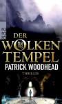 Der Wolkentempel - Patrick Woodhead, Michael Windgassen