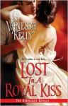 Lost in a Royal Kiss - Vanessa Kelly