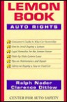 The Lemon Book: Auto Rights - Ralph Nader, Clarence Ditlow