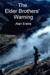 The Elder Brothers' Warning - Alan Ereira