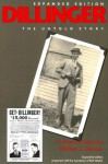 Dillinger: The Untold Story, Expanded Edition - G. Russell Girardin, William J. Helmer, Rick Mattix