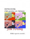 Defrocking the Gospel of Thomas - Jim Young