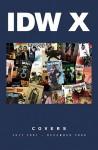 Idw X Covers - Ashley Wood, Alex Garner, Gabriel Rodríguez, J.K. Woodward