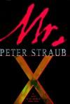 Mr. X - Peter Straub
