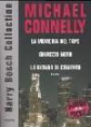 Harry Bosch Collection: La memoria del topo-Ghiaccio nero-La bionda di cemento - Michael Connelly