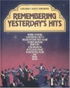 Reader's Digest Songbook - Remembering Yesterdays Hits - Reader's Digest Association, William L. Simon