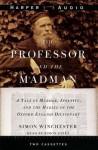 The Professor & the Madman (Audio) - Simon Winchester
