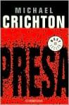 Presa (Prey) - Michael Crichton, Carlos Soler
