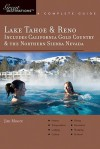 Explorer's Guide Lake Tahoe & Reno: Includes California Gold Country & the Northern Sierra Nevada: A Great Destination - Jim Moore