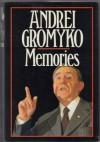 Memories - Andrei Andreevich Gromyko