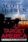 Target America: A Sniper Elite Novel - Scott McEwen, Thomas Koloniar