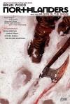 Northlanders: Blood In The Snow V. 3 (Northlanders 3) - Brian Wood, Dean Ormston, Vasilis Lolos, Danijel Žeželj