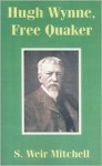 Hugh Wynne, Free Quaker - S. Weir Mitchell, Vincent Brecht