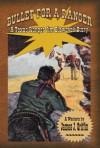 Bullet for a Ranger (A Texas Ranger Jim Blawcyak Story) - James J. Griffin