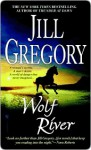 Wolf River Wolf River - Jill Gregory