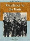 Resistance to the Nazis - Jane Shuter