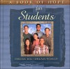 A Book of Hope for Students: Dream Big! Dream Wisely! - Debbie Guthery, Cecil O. Kemp, Kathryn Knight, Alecia Harper, McClearen Design