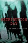 Retribution Day - Andrew Christie