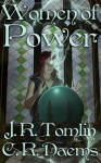 Women of Power - J.R. Tomlin, C.R. Daems