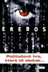EREBOS – Počítačová hra, která tě sleduje - Ursula Poznanski