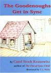 The Goodenoughs Get in Sync: A Story for Kids about the Tough Day When Filibuster Grabbed Darwin's Rabbit's Foot and the Whole Family Ended Up in the ... Introduction to Sensory Processing Disorder - Carol Stock Kranowitz