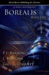 Borealis A Space Anthology (Book I) - P.I. Barrington, J. Morgan, Gail R. Delaney